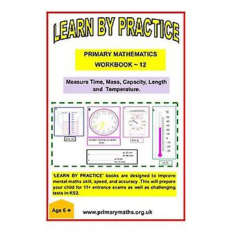 LEARN AND PRACTISE  PRIMARY MATHEMATICS  WORKBOOK  12 by Mathew & J.