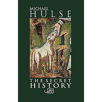 Secret History by Michael Hulse - 9781906570248 Book
