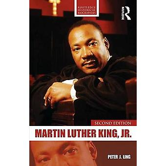 Martin Luther King - Jr. (2nd Revised edition) by Peter J. Ling - 978