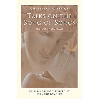 Talks on the Song of Songs by B Bangley - 9781557252951 Book