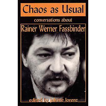 Kaaos tavalliseen tapaan, kirjoittanut Rainer Werner Fassbinder