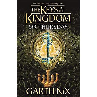 Sir Thursday The Keys to the Kingdom 4