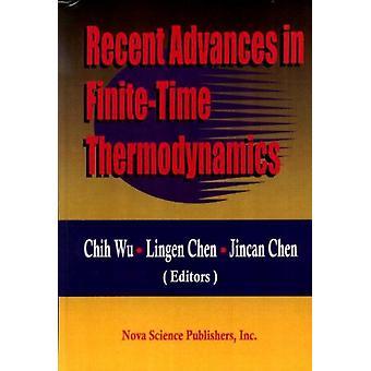 Viimeaikaiset edistysaskeleet kohteessa Finitetime Thermodynamics by Chih Wu & Lingen Chen & Jincan Chen