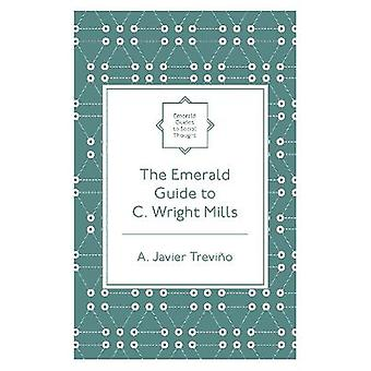 The Emerald Guide to C. Wright Mills