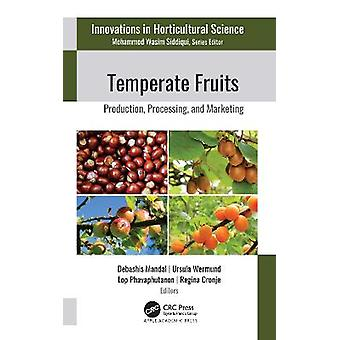 Temperate Fruits Production Processing and Marketing