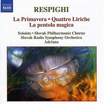 O. Respighi - Respighi: La Primavera; Quattro Liriche; La Pentola Magica [CD] USA importieren