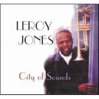 Leroy Jones - City of Sounds [CD] USA import
