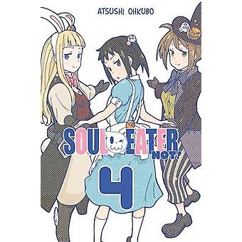 Soul Eater Not! - Vol. 4 by Atsushi Ohkubo - 9780316298162 Book