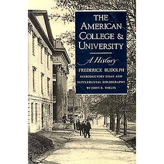 L'American College et l'université - A History (2e édition) par Frede