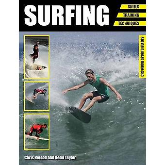 Surfing - Skills - Training - Techniques by Demi Taylor - 978178500228