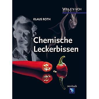 Chemische Delikatessen III da Klaus Roth - 9783527337392 libro