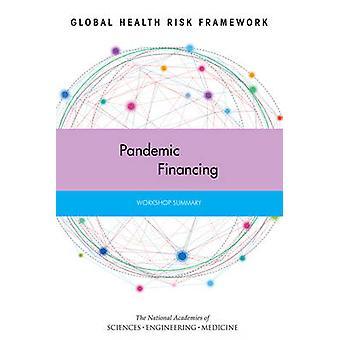 Salute globale rischio Framework - finanziamento pandemia - Workshop Summary di