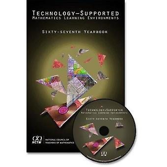 Technology-Supported Mathematics Learning Environments 67th Yearbook -
