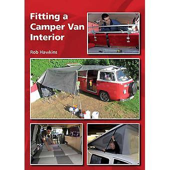 Fitting a Camper Van Interior by Rob Hawkins - 9781847976055 Book