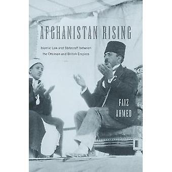 Afghanistan-Rising - islamisches Gesetz und Staatskunst zwischen den osmanischen ein