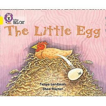 Het kleine ei: Band 03/geel (Collins Big Cat)