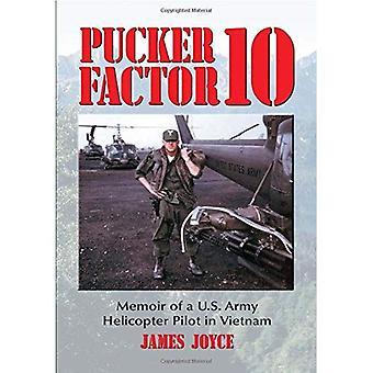 Ryppy tekijä 10: Muistelmat Yhdysvaltain armeijan helikopterin lentäjä Vietnamissa