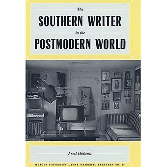 De zuidelijke schrijver in de postmoderne wereld