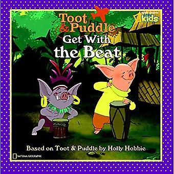 Mit dem Beat (Toot und Pfütze (National Geographic Taschenbuch))