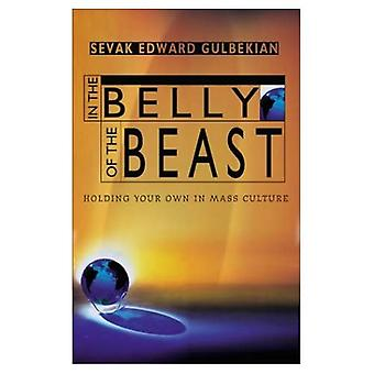 In the Belly of the Beast: Holding Your Own in Mass Culture