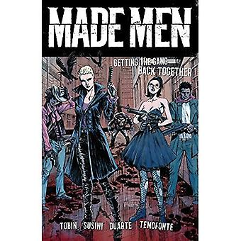 Made Men: Getting the Gang� Back Together