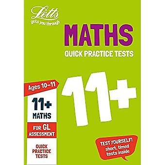 Letts 11+ Success - 11+ Maths Quick Practice Tests Age 10-11 for the GL Assessment tests