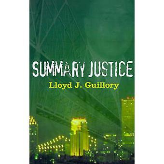 Samenvatting Justitie door Guillory / & Lloyd J.