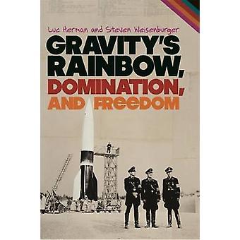 Gravitys Rainbow dominans og frihed af Herman & Luc