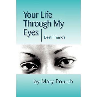 Ihr Leben durch meine Augen durch Pourch & Maria