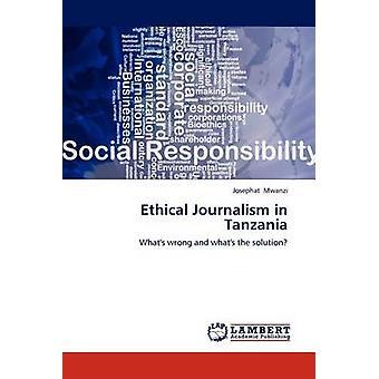 Giornalismo etico in Tanzania da Mwanzi & Josephat