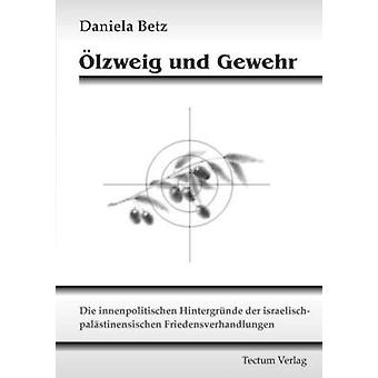 lzweig und Gewehr by Betz & Daniela