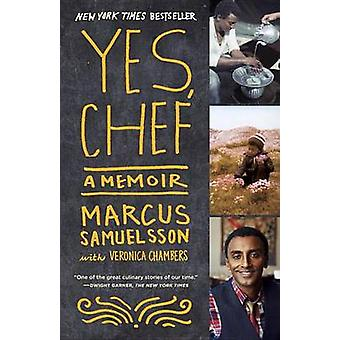 Yes - Chef by Marcus Samuelsson - Veronica Chambers - 9780385342612 B