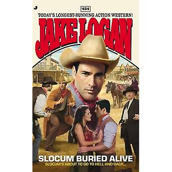 Slocum Buried Alive by Jake Logan - 9780515154412 Book