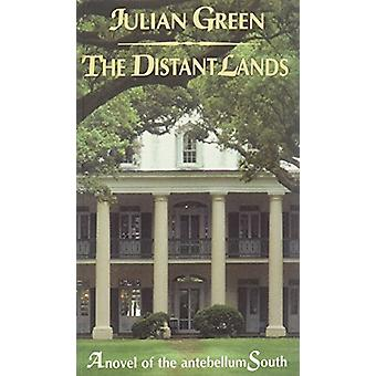 The Distant Lands by Julien Green - Barbara Beaumont - 9780714530222