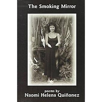 Smoking Mirror by Quinonez - 9780931122897 Book
