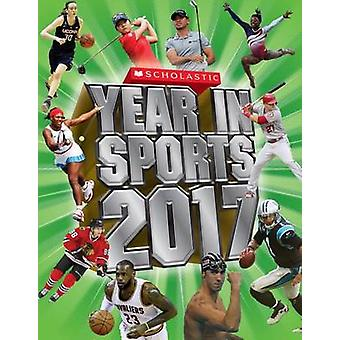 Scholastic Year in Sports 2017 - 9781338032772 Book