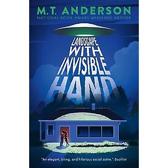 Landscape with Invisible Hand by M. T. Anderson - 9781406379006 Book