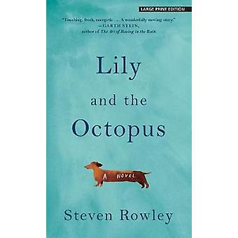 Lily and the Octopus by Steven Rowley - 9781432837921 Book