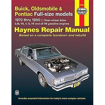 Buick - Oldsmobile - Pontiac Full-sized Models 1970-90 Rear Wheel Dri
