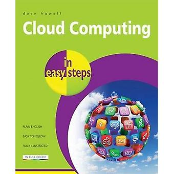 Cloud Computing in Easy Steps by David Crookes - 9781840785326 Book