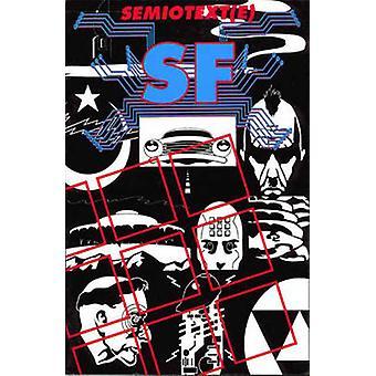 Semiotext(e) SF by Rudolf V. B. Rucker - et al. - Freddie Baer - 9781