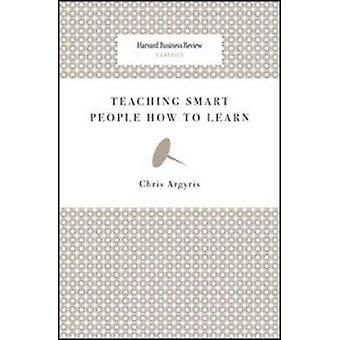 Puce d'enseignement les gens à apprendre par Chris Argyris - 9781422126004 B