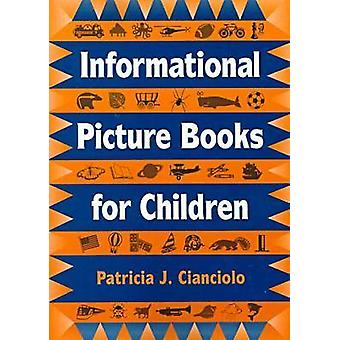 Informational Picture Books for Children - 9780838907740 Book
