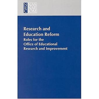 Research and Education Reform - Roles for the Office of Educational Re