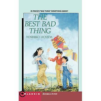 The Best Bad Thing von Uchida & Yoshiko