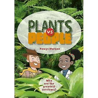 Reading Planet KS2  Plants vs People  Level 2 MercuryBro by Hawys Morgan