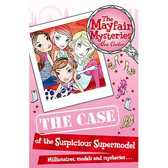 The Mayfair Mysteries The Case of the S by Carter & Alex