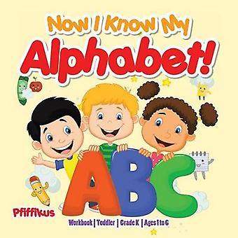 Now I Know My Alphabet Workbook   ToddlerGrade K  Ages 1 to 6 by Pfiffikus