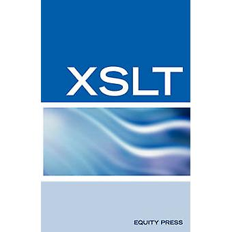 XSLT Interview Questions Answers and Certification Your Guide to XSLT Interviews and Certification Review by SanchezClark & Terry