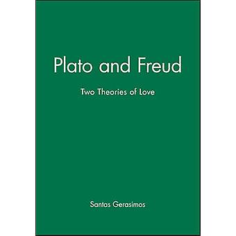 Plato and Freud Two Theories of Love by Santas & Gerasimos Xenophon